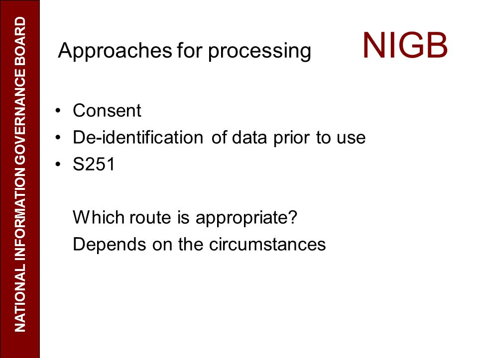 Approaches for processing NIGB