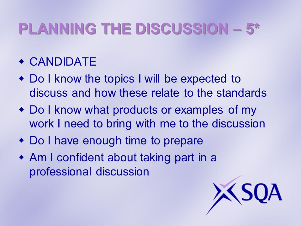 PLANNING THE DISCUSSION – 5*