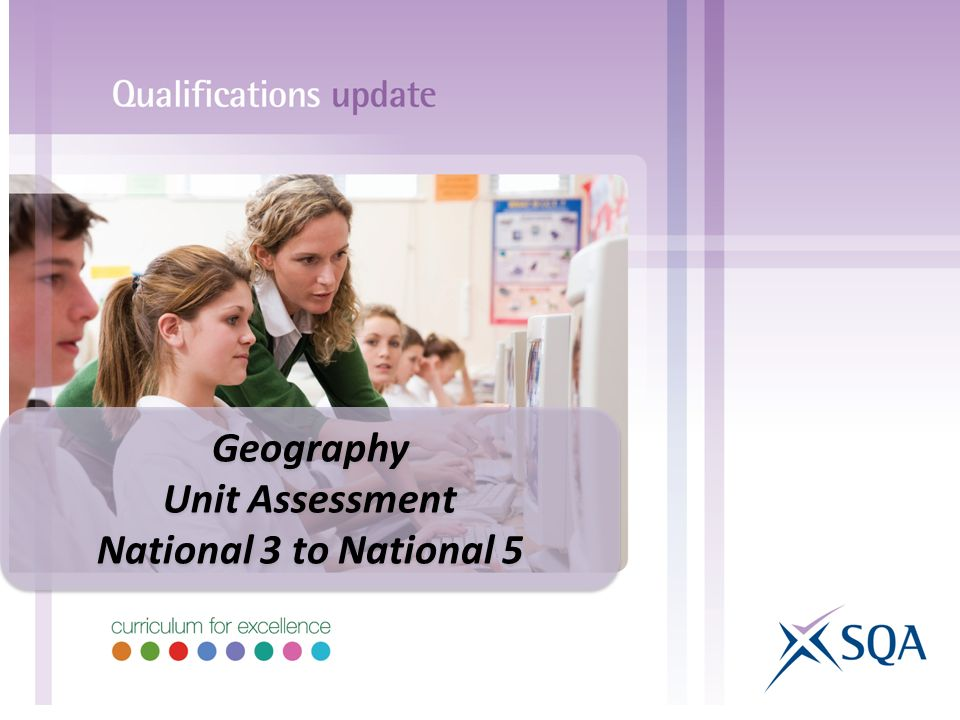 Geography Unit Assessment National 3 to National 5