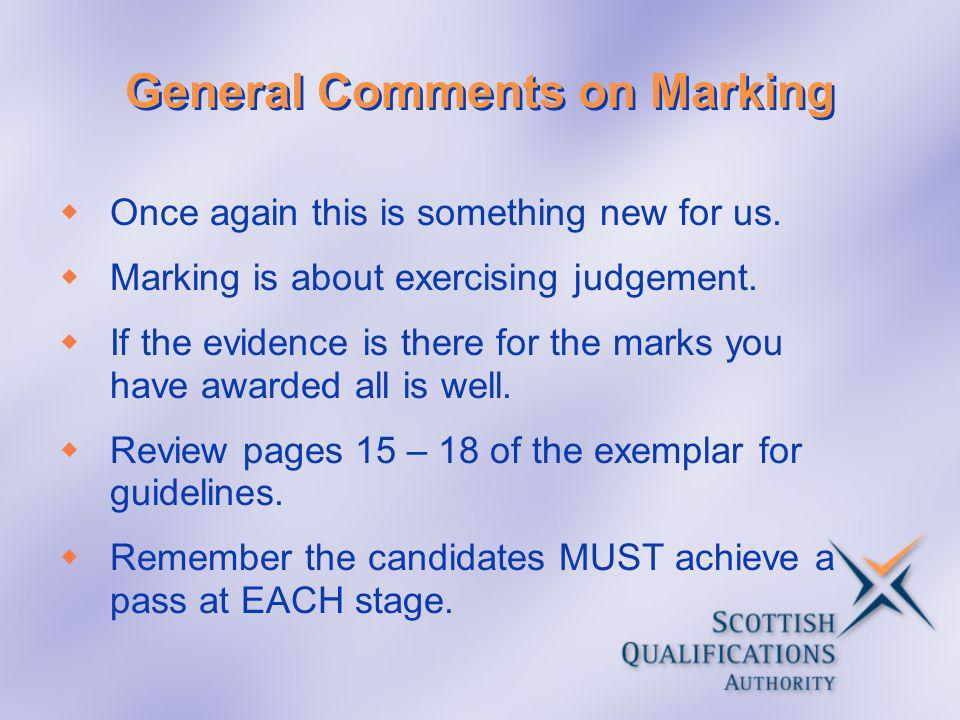 General Comments on Marking
