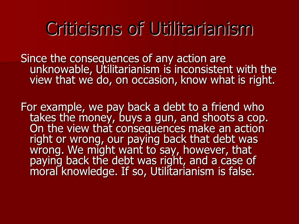Utilitarianism How Ought We To Act Ppt Video Online Download