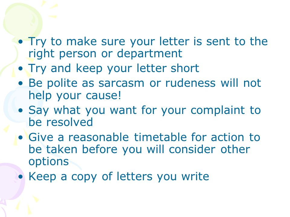 Letter to complaint ppt video online download try to make sure your letter is sent to the right person or department spiritdancerdesigns Image collections