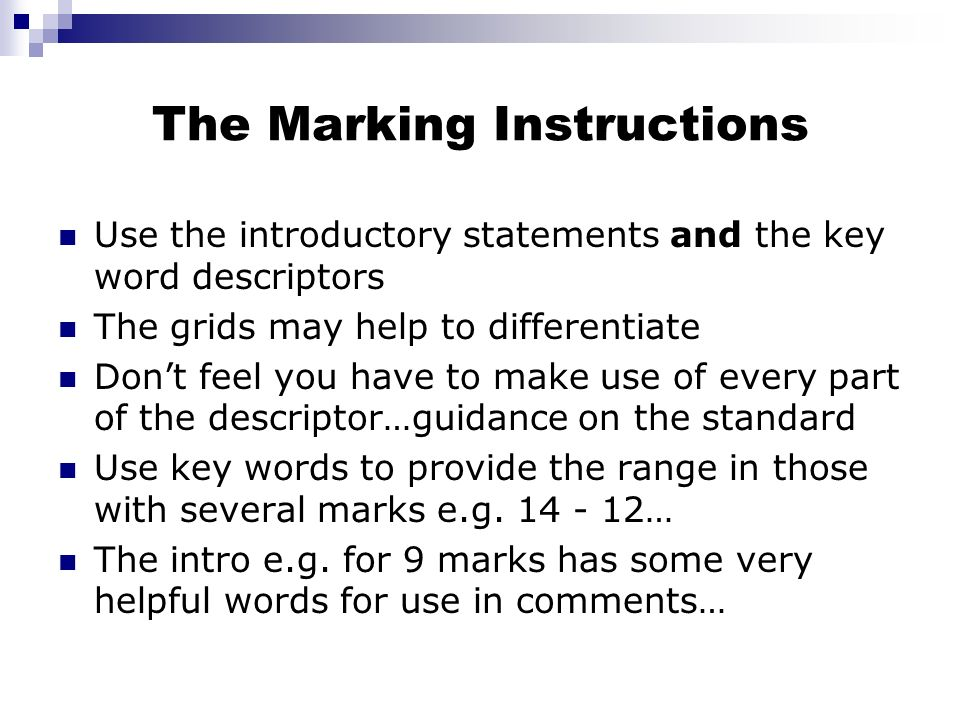 The Marking Instructions