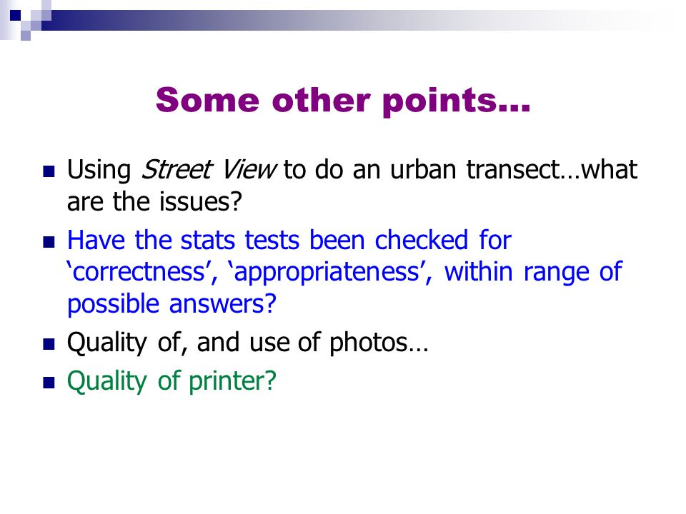 Some other points… Using Street View to do an urban transect…what are the issues