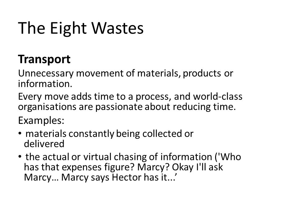 The Eight Wastes Transport Examples: