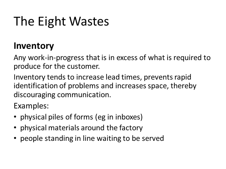 The Eight Wastes Inventory Examples: