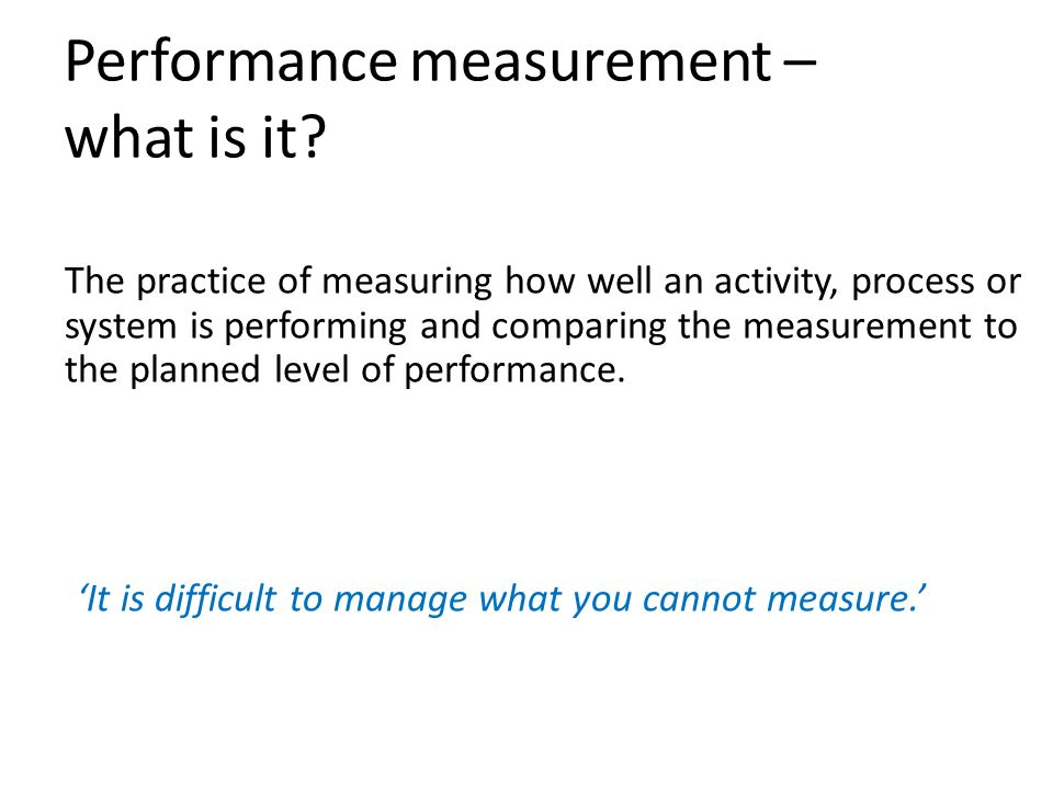 Performance measurement – what is it