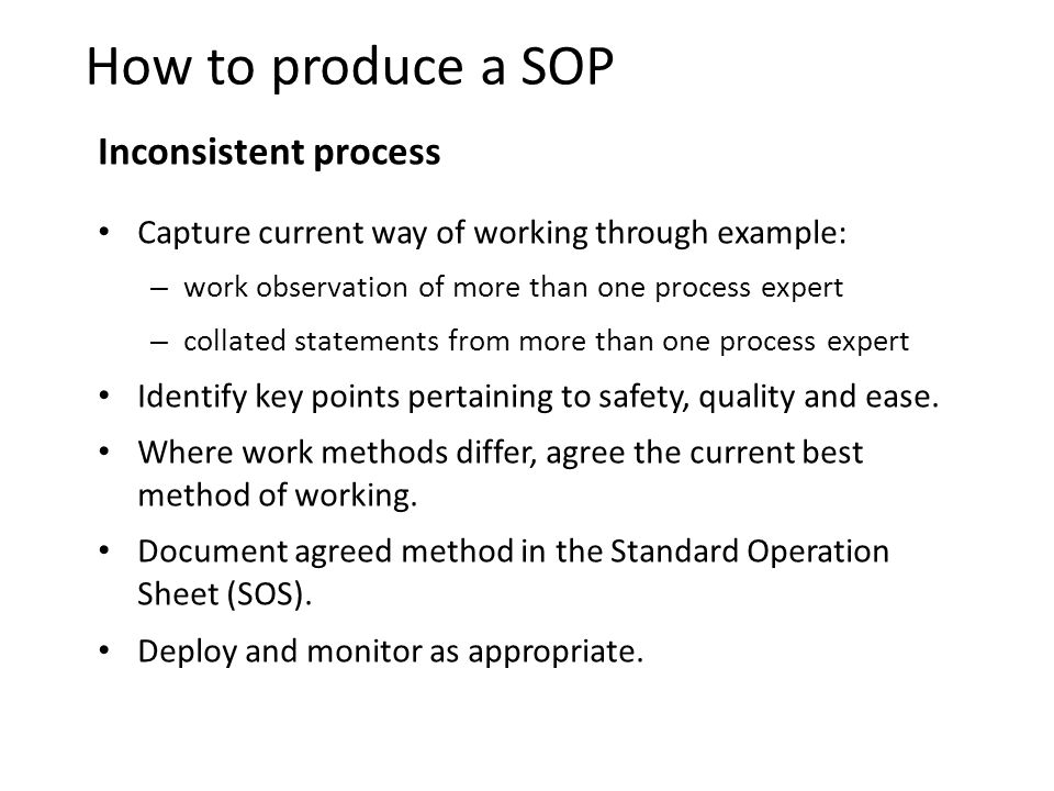 How to produce a SOP Inconsistent process
