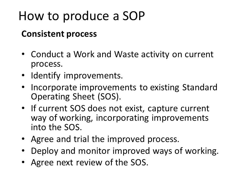 How to produce a SOP Consistent process