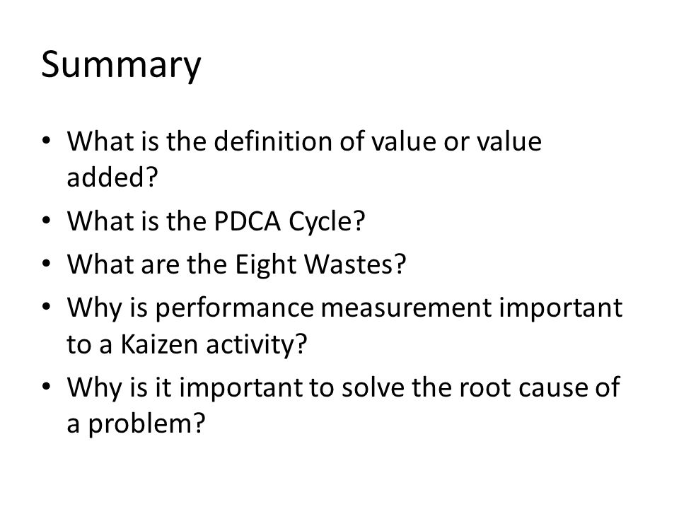 Summary What is the definition of value or value added