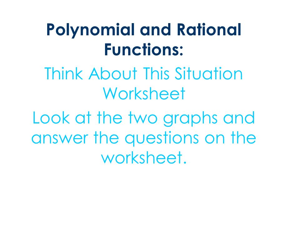 Modeling With Polynomial Functions Lesson 26 The Purpose Of This