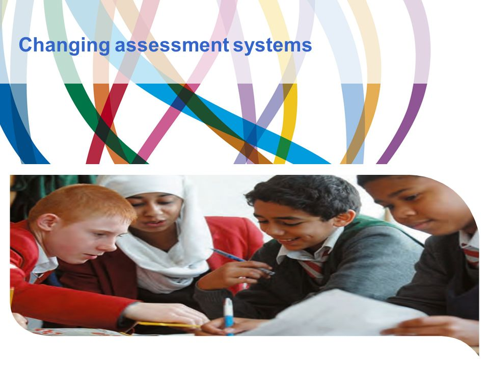 Changing assessment systems