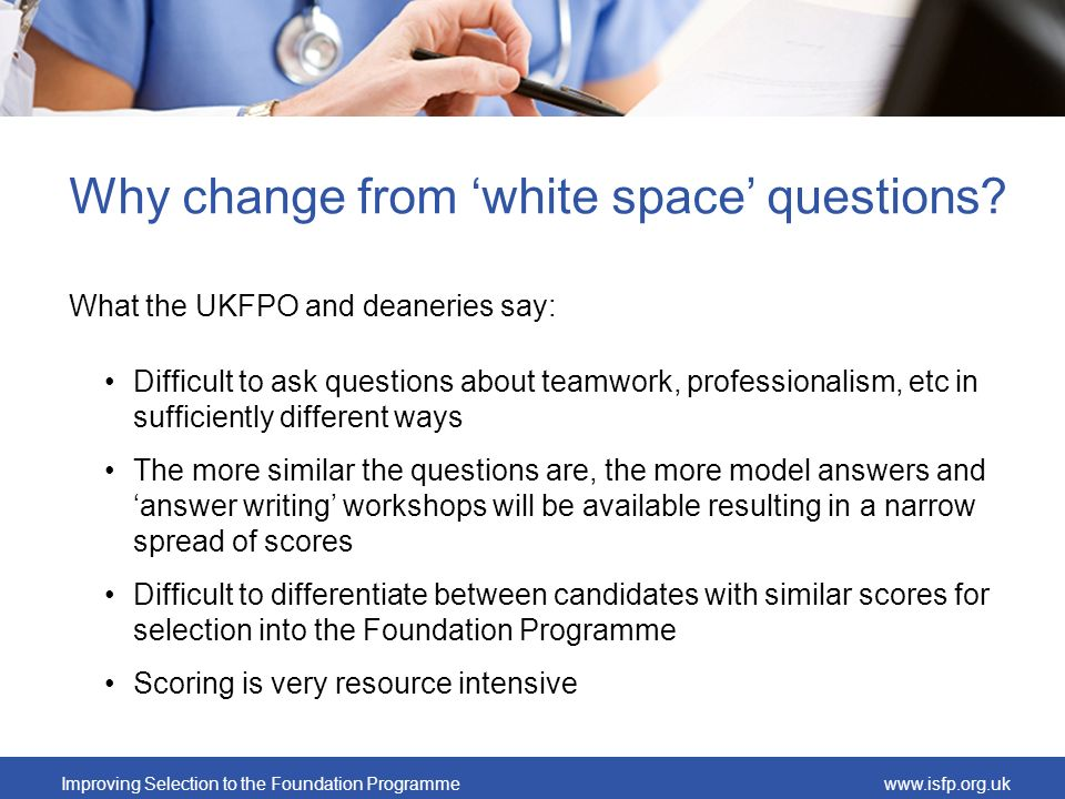 Why change from 'white space' questions