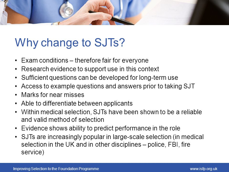 Why change to SJTs Exam conditions – therefore fair for everyone