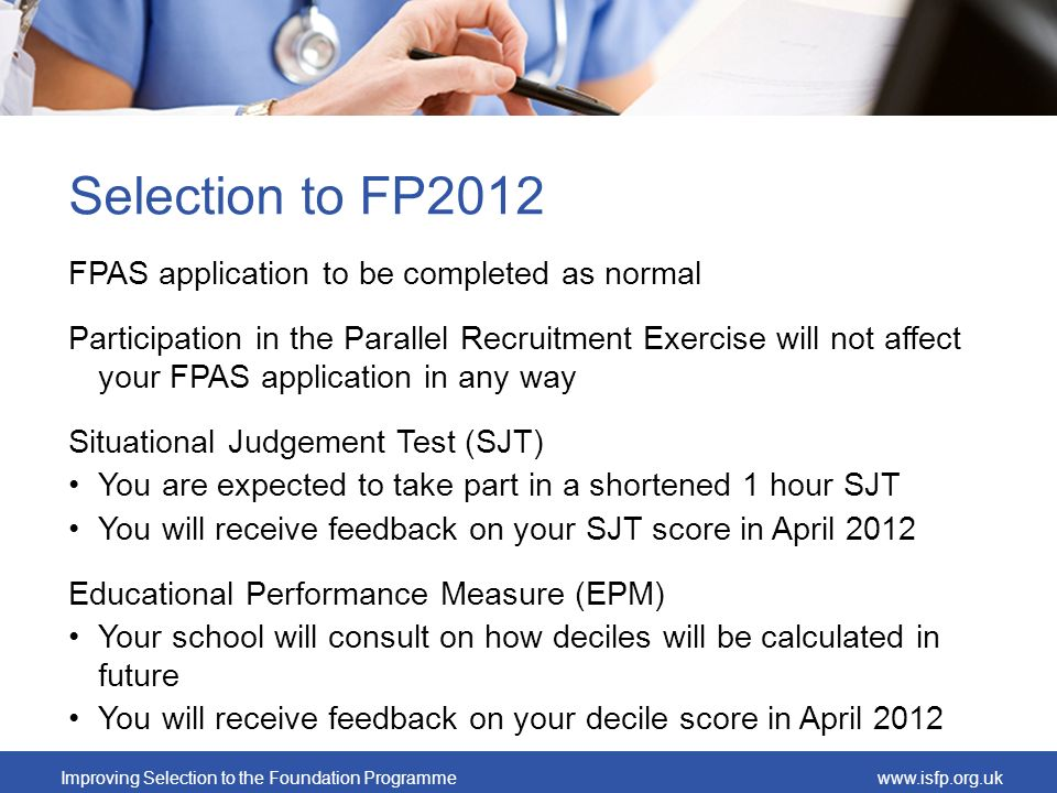 Selection to FP2012 FPAS application to be completed as normal
