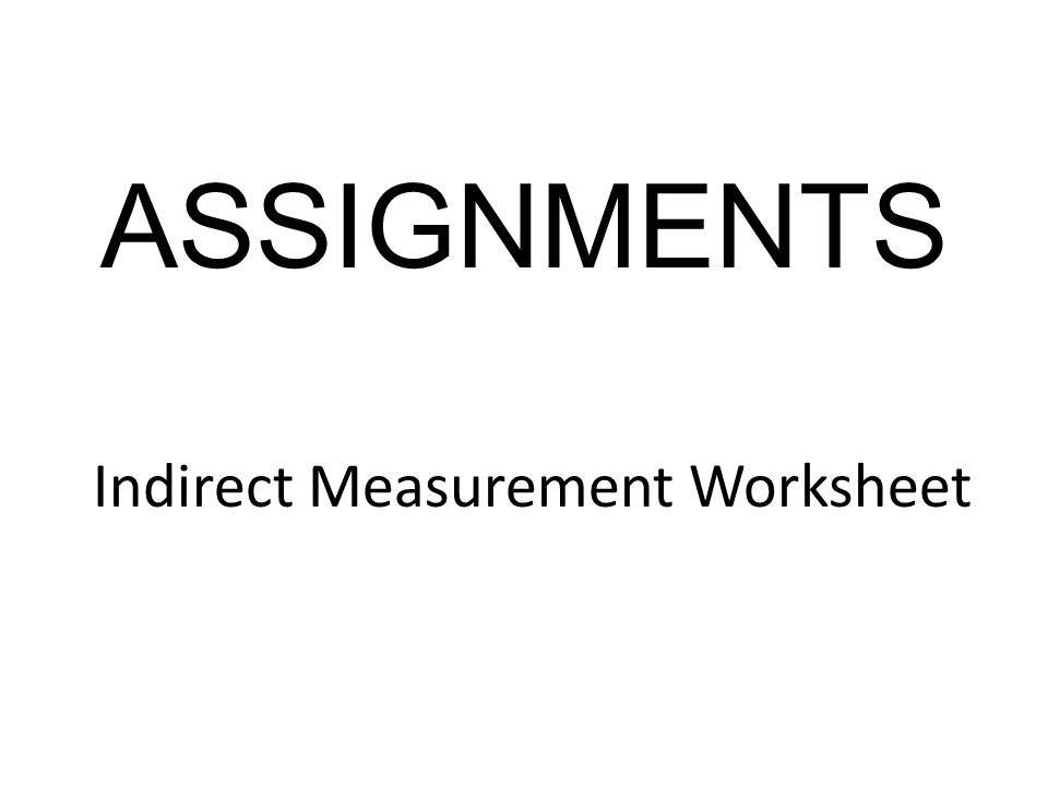 Welcome To Math 6 X Problem Solving Using Indirect Measurement