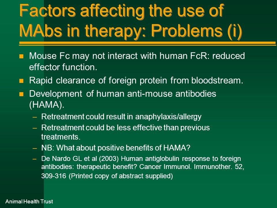 Factors affecting the use of MAbs in therapy: Problems (i)