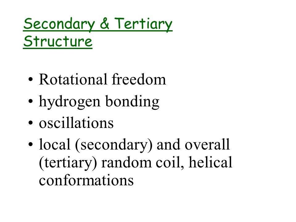 Secondary & Tertiary Structure