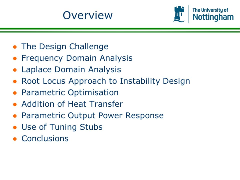 Overview The Design Challenge Frequency Domain Analysis