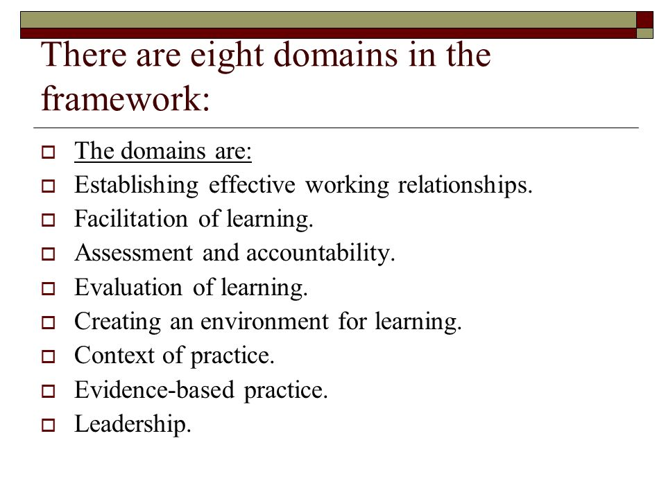 There are eight domains in the framework: