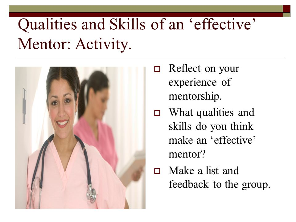 Qualities and Skills of an 'effective' Mentor: Activity.