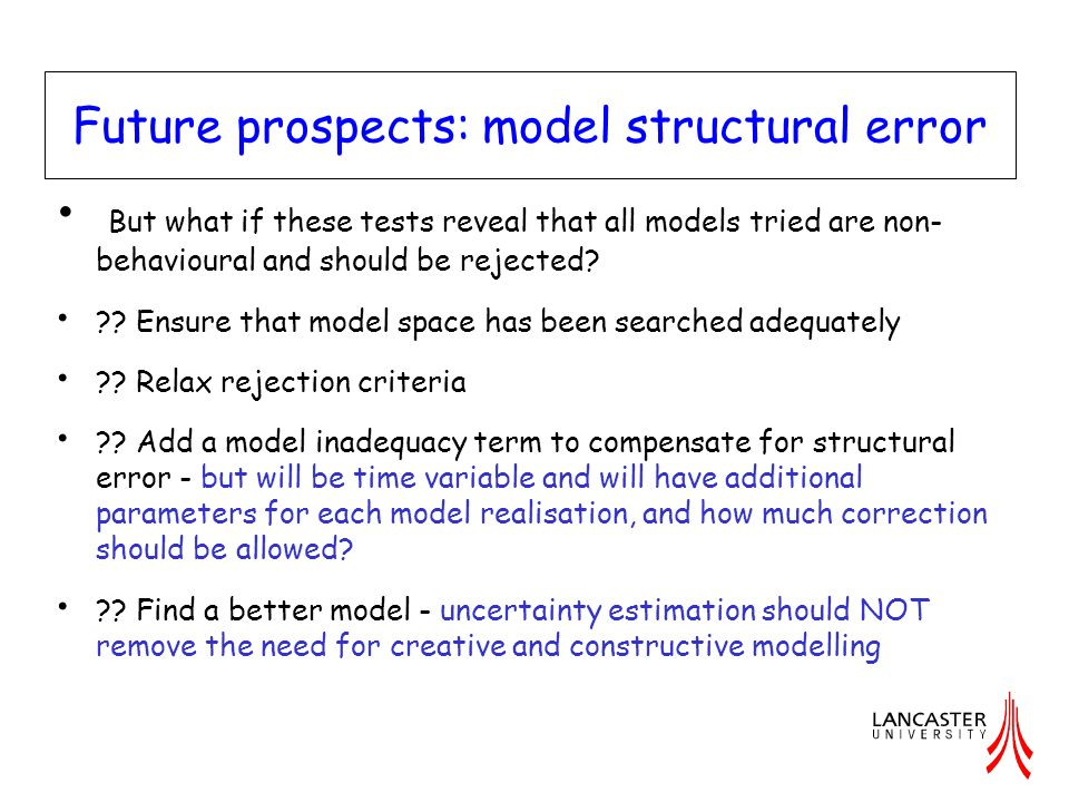 Future prospects: model structural error