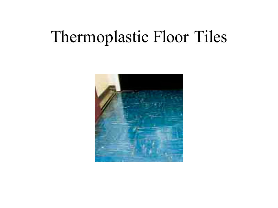Thermoplastic Floor Tiles