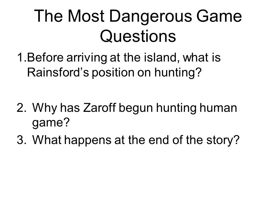 The Most Dangerous Game Questions