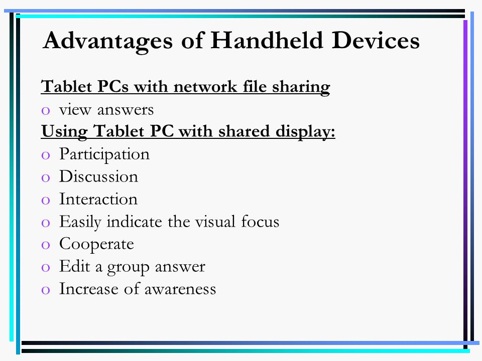 Advantages of Handheld Devices