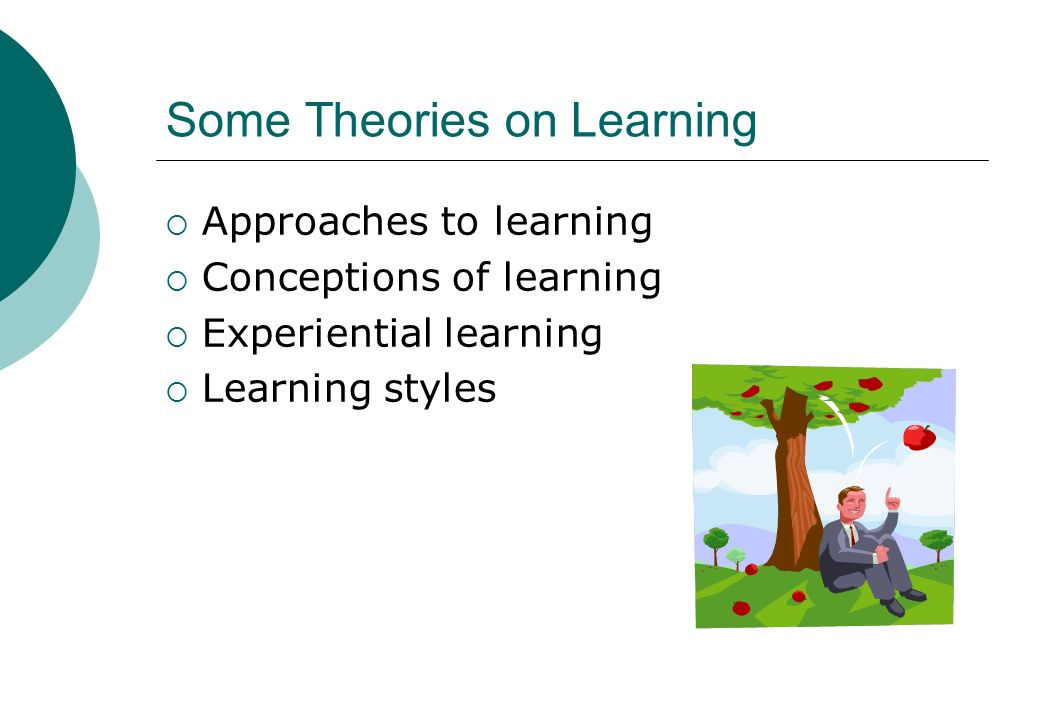 Some Theories on Learning
