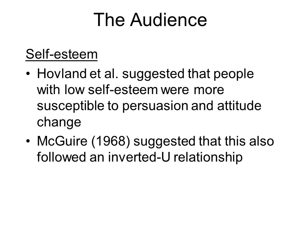 The Audience Self-esteem