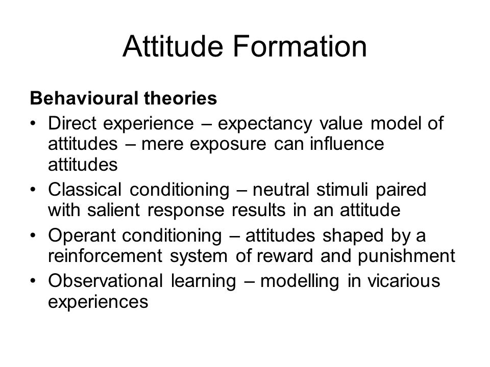 Attitude Formation Behavioural theories