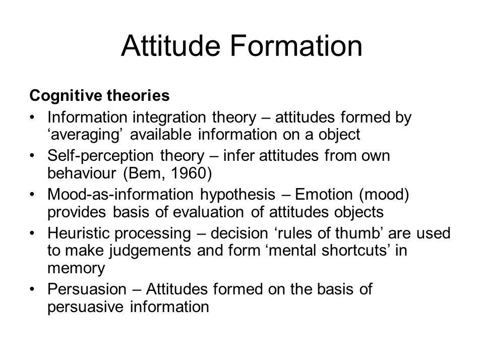 Attitude Formation Cognitive theories