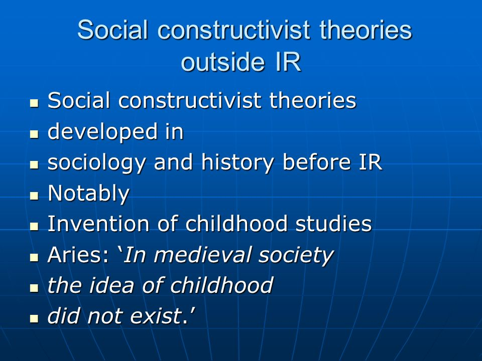 Social constructivist theories outside IR
