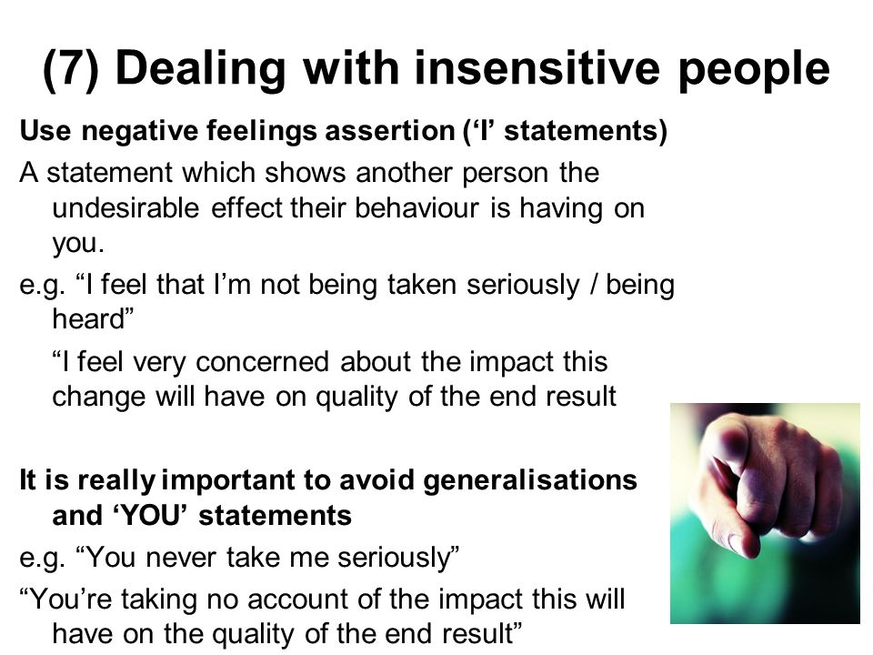 (7) Dealing with insensitive people