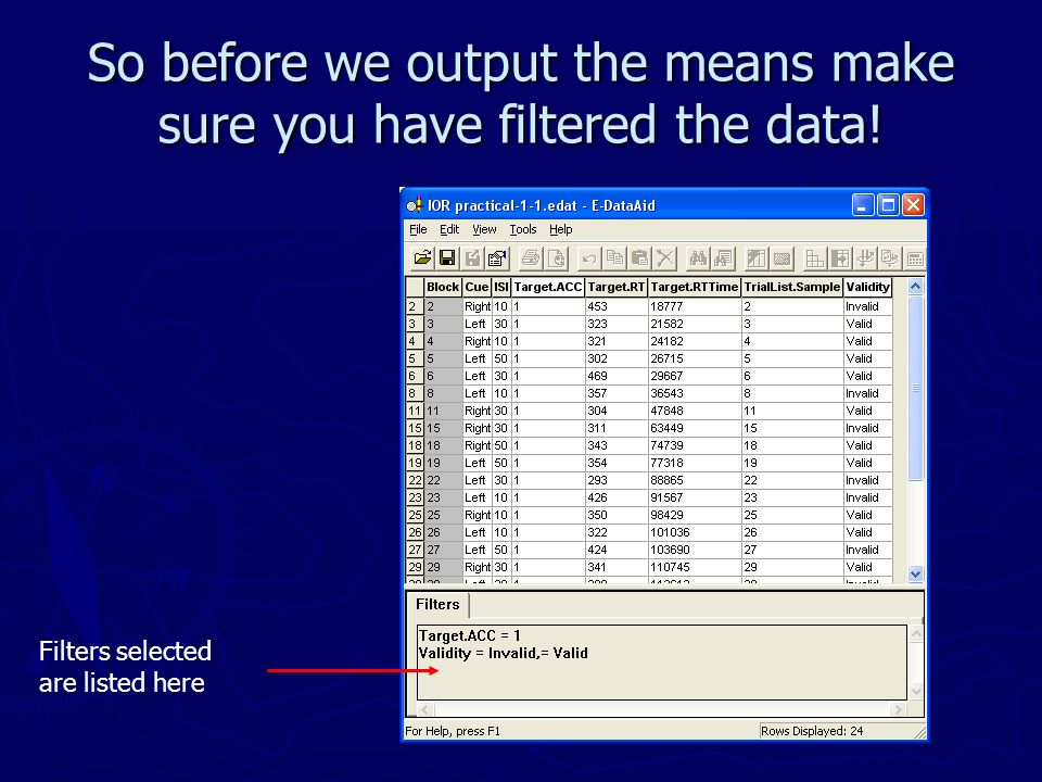 So before we output the means make sure you have filtered the data!
