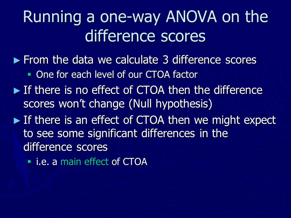 Running a one-way ANOVA on the difference scores