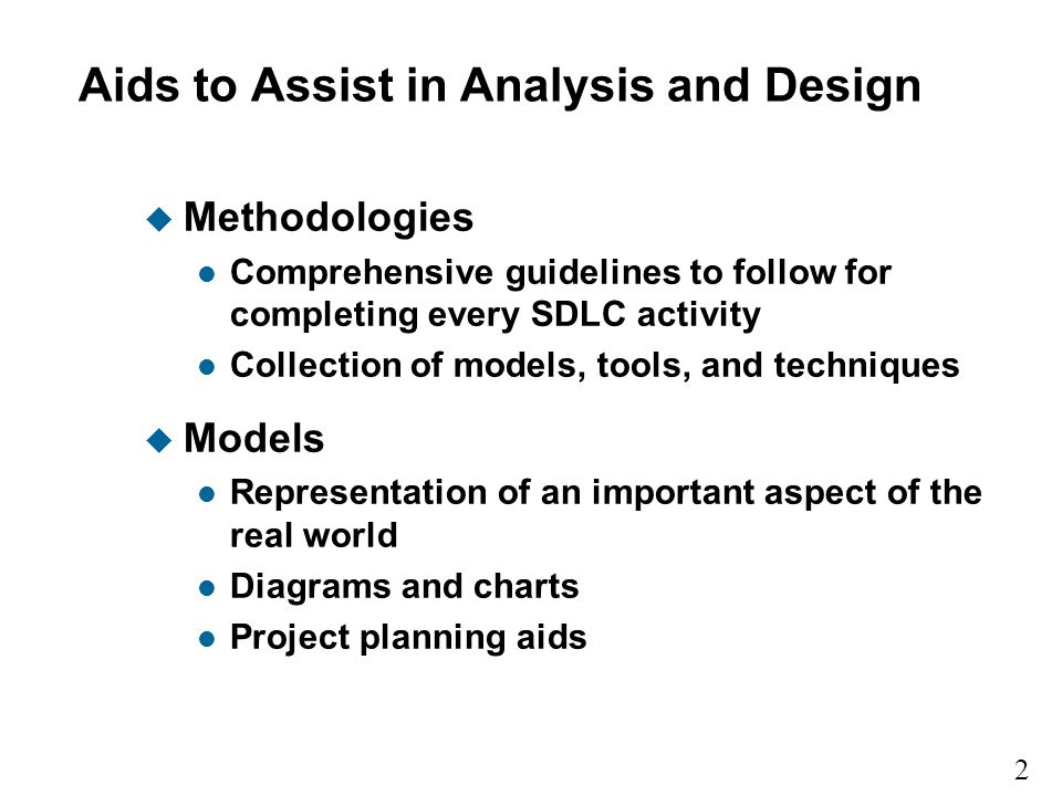 Aids to Assist in Analysis and Design