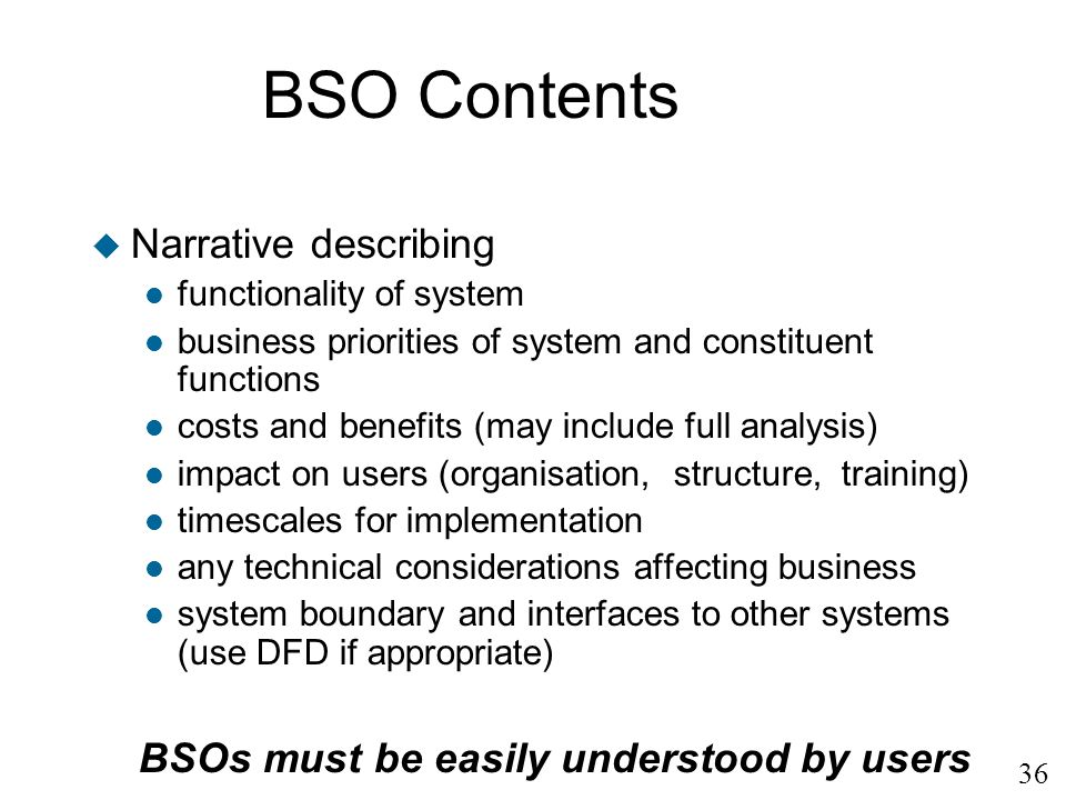 BSOs must be easily understood by users