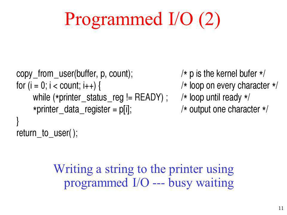 Writing a string to the printer using programmed I/O --- busy waiting