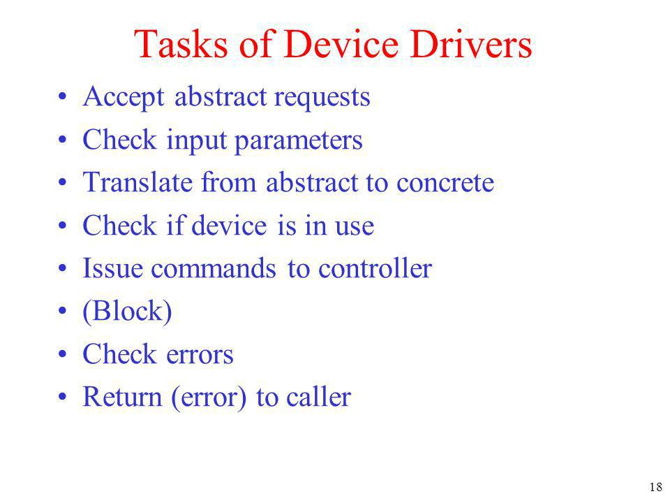 Tasks of Device Drivers