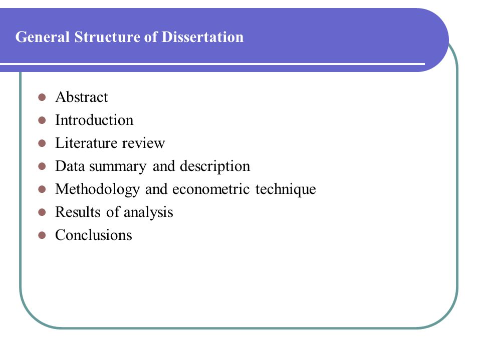 General Structure of Dissertation