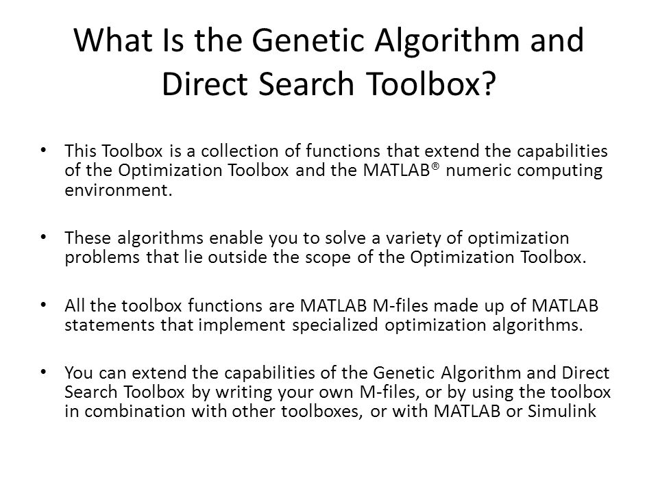 Genetic Algorithm and Direct search toolbox in MATLAB - ppt