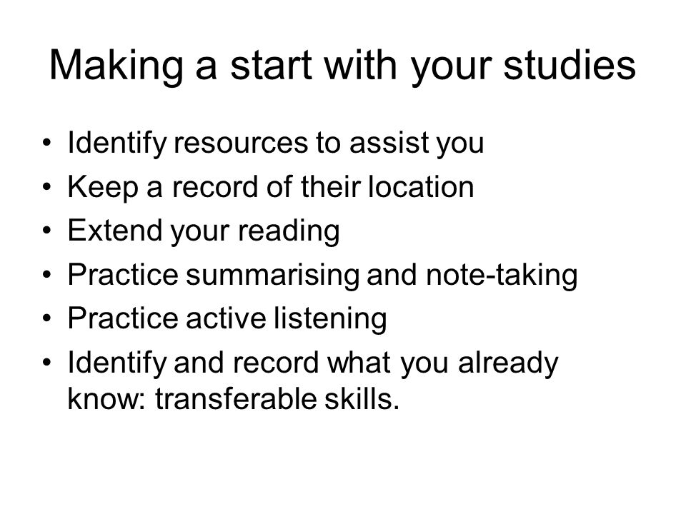 Making a start with your studies