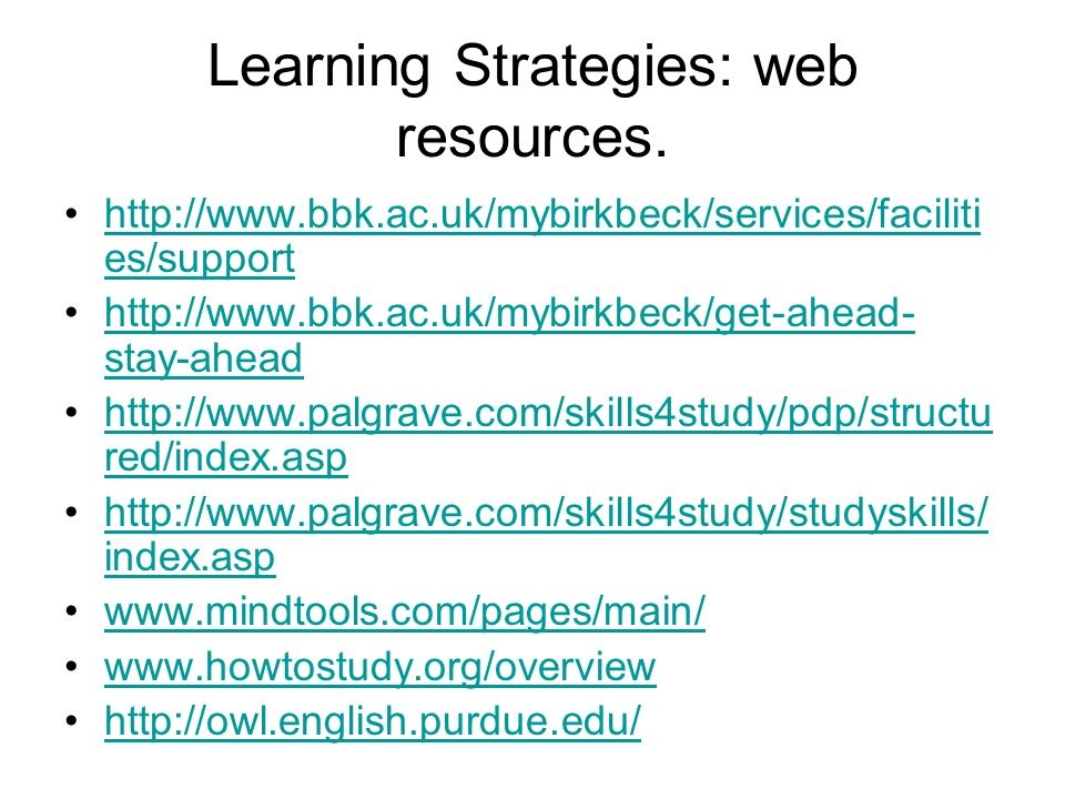 Learning Strategies: web resources.