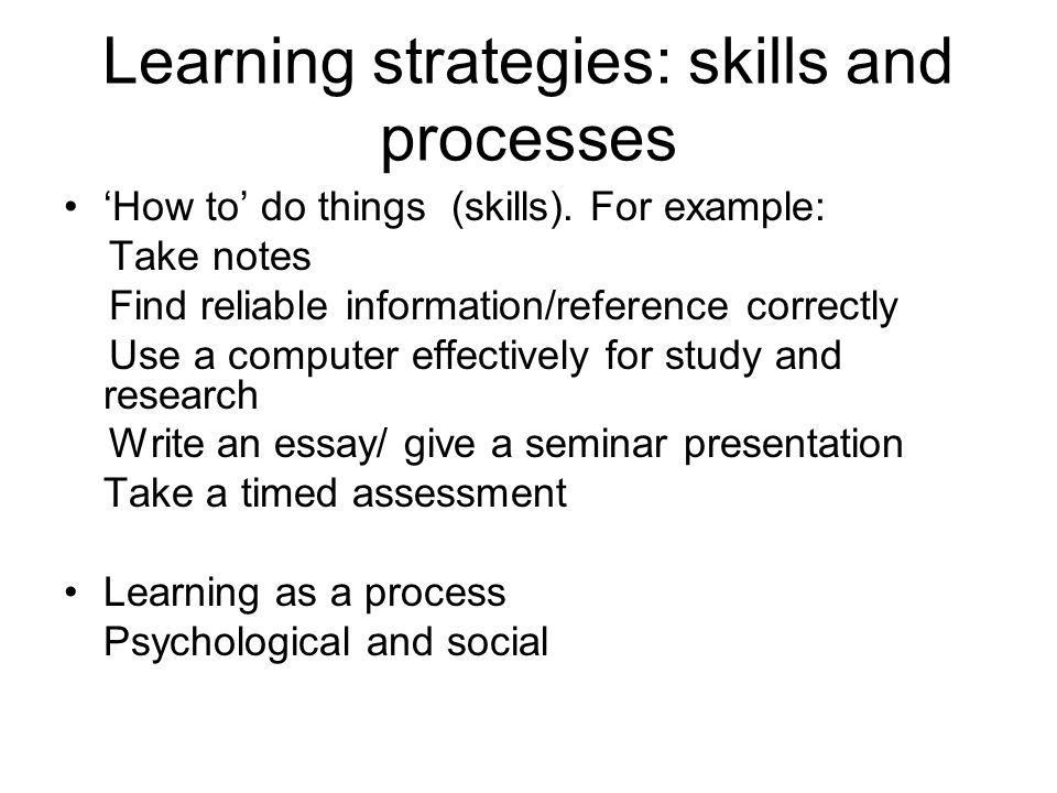 Learning strategies: skills and processes