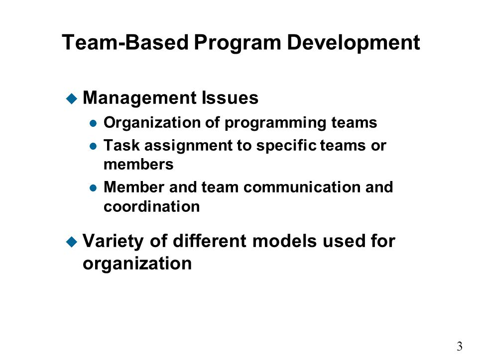 Team-Based Program Development