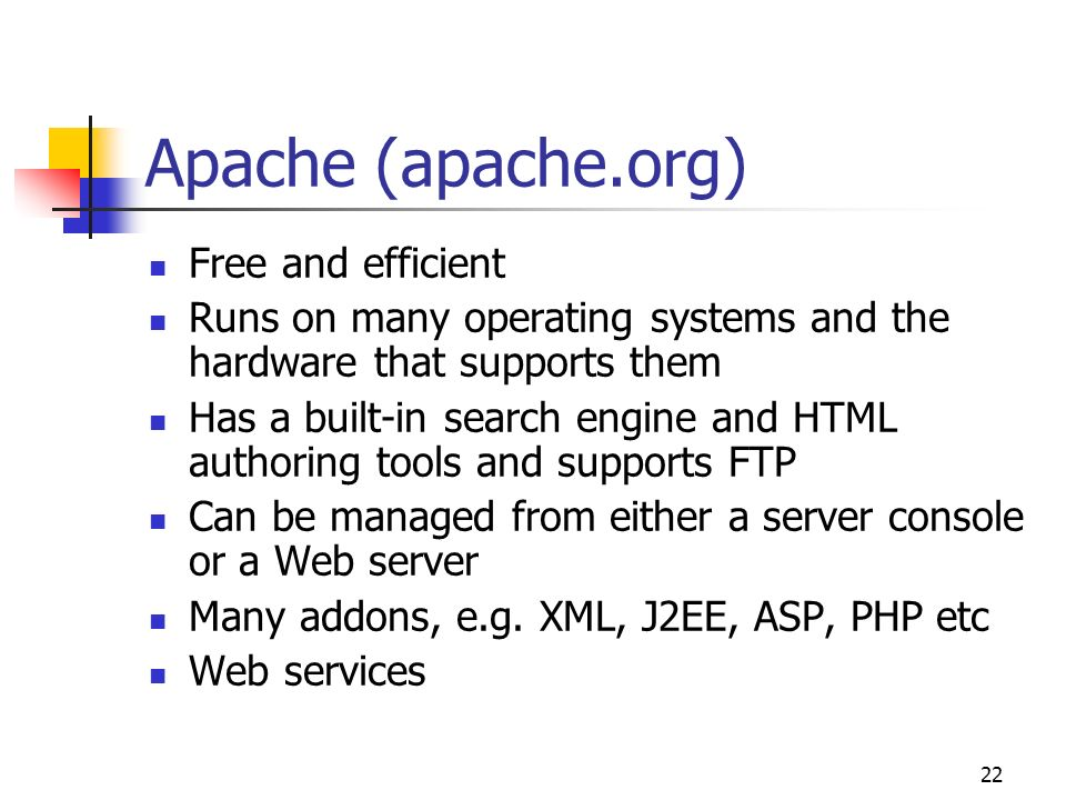 Apache (apache.org) Free and efficient