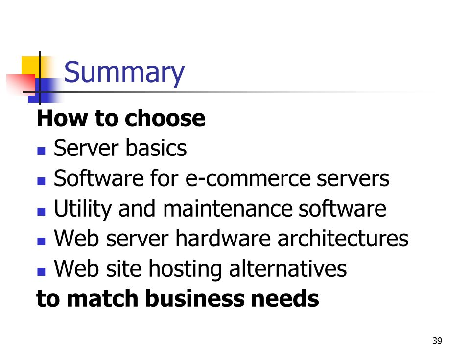 Summary How to choose Server basics Software for e-commerce servers