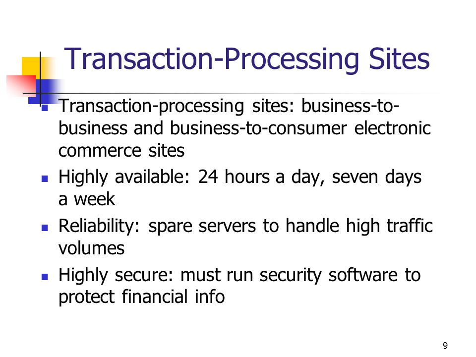 Transaction-Processing Sites